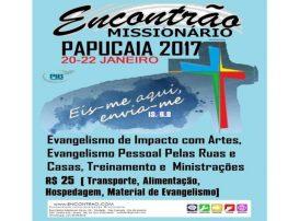 ENCONTRÃO MISSIONÁRIO PAPUCAIA 2017