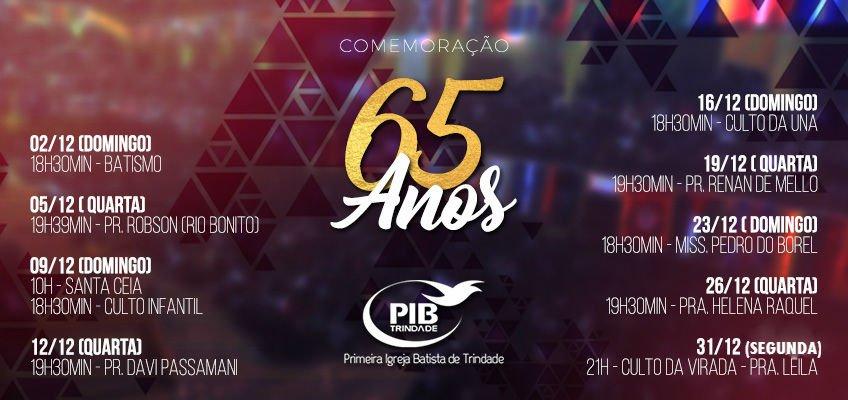 ANIVERSÁRIO DE 65 ANOS DA PIB TRINDADE