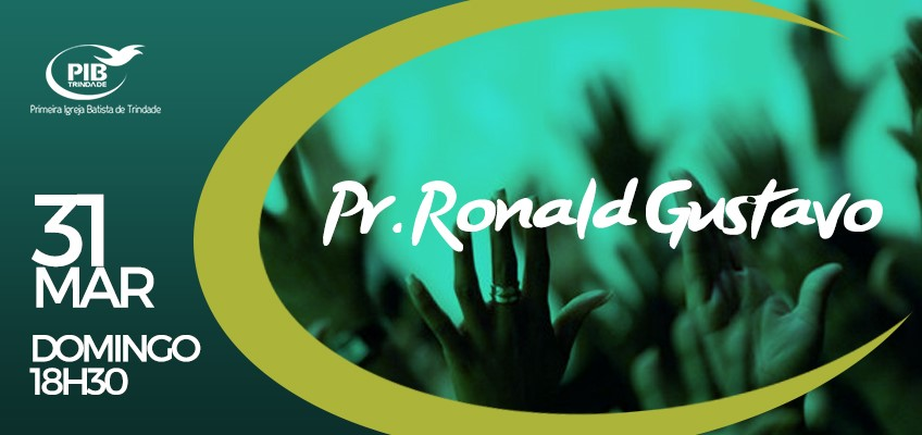 Culto Pr. Ronald Gustavo