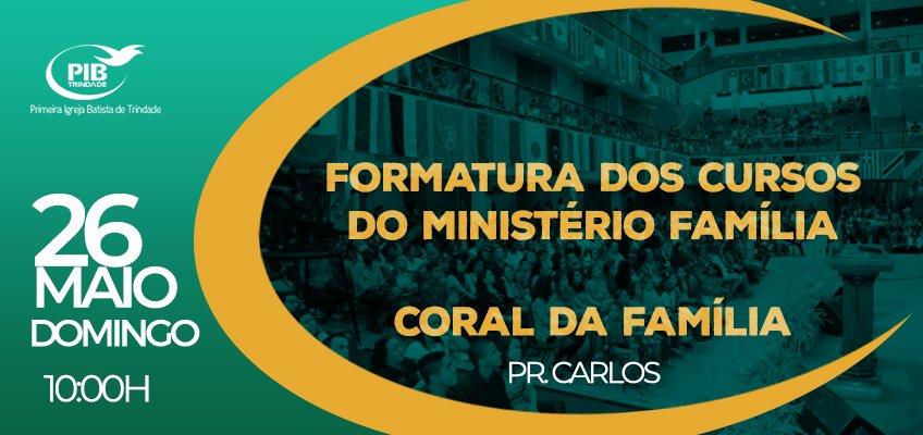 Formatura dos Cursos do Ministério Família